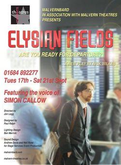Elysian Fields at Malvern Theatres -