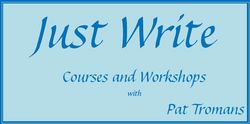 Just Write with Pat Tromans - Just Write