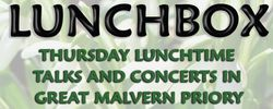 Great Malvern Priory Lunch Box - lunchtime talks and music